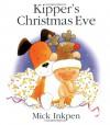 Kipper's Christmas Eve (Kipper) - Mick Inkpen