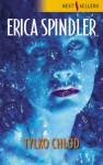 Tylko chłód - Erica Spindler