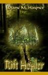 Rift Healer - Diane M. Haynes