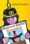 Neues vom Räuber Hotzenplotz - Otfried Preußler