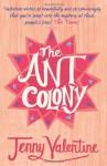 The Ant Colony - Jenny Valentine