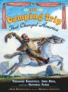 The Camping Trip That Changed America - Barb Rosenstock, Mordicai Gerstein