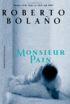 Monsieur Pain - Roberto Bolaño, Chris Andrews