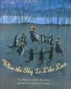 When the Sky is Like Lace - Elinor Lander Horwitz, Barbara Cooney