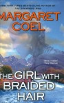 The Girl With Braided Hair - Margaret Coel