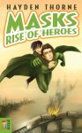 Rise of Heroes - Hayden Thorne
