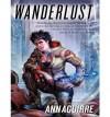 Wanderlust - Ann Aguirre