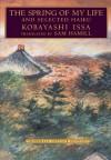 The Spring of My Life and Selected Haiku - Kobayashi Issa, Kaji Aso, Sam Hamill