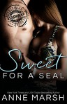 Sweet for a SEAL (ASSIGNMENT: Caribbean Nights Book 3) - Anne Marsh