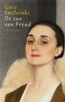 De zus van Freud - Goce Smilevski, Roel Schuyt