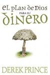 El Plan De Dios Para Su Dinero (Spanish Edition) - Derek Prince