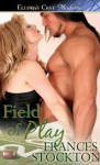 Field of Play - Frances Stockton