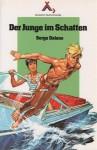 Der Junge im Schatten - Serge Dalens, Pierre Joubert, P. Thomas, Klaus Hinkel