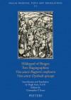 Hildegard of Bingen, Two Hagiographies: Vita Sancti Rupperti Confessoris and Vita Sancti Dysibodi Episcopi - Hugh Feiss