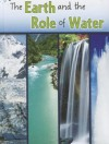 The Earth and the Role of Water - Shirley Duke