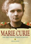 Marie Curie: The First Great Woman Scientist - Philip Steele