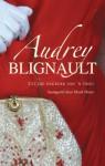 Audrey Blignault: Uit die dagboek van 'n vrou - Audrey Blignault, Marié Heese