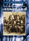 The Battle of the Ironclads - John V. Quarstein