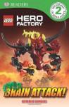 DK Readers: LEGO Hero Factory: Brain Attack! - Catherine Saunders
