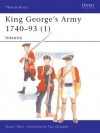 King George's Army 1740-93 (1): Infantry - Stuart Reid