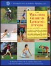 The Wellness Guide to Lifelong Fitness - Timothy White