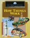 First Library of Knowledge - How Things Work - Nicholas Harris