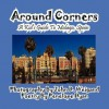 Around Corners---A Kid's Guide To Malaga, Spain - Penelope Dyan, John D. Weigand
