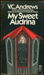 My Sweet Audrina - V.C. Andrews
