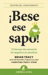 Bese Ese Sapo! - Brian Tracy, Christina Tracy Stein