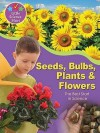 Seeds, Bulbs, Plants &Amp; Flowers: The Best Start In Science - Helen Orme