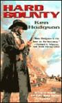 Hard Bounty - Ken Hodgson