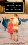 The Dedalus Book of Polish Fantasy (European Literary Fantasy Anthologies) - Wiesiek Powaga