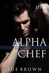 Alpha Chef - Sue Brown