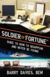 Soldier of Fortune Guide to How to Disappear and Never Be Found - Barry Davies