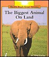 The Biggest Animal on Land - Allan Fowler