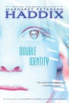 Double Identity - Margaret Peterson Haddix