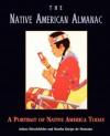 The Native American Almanac: A Portrait of Native America Today - Arlene Hirschfelder