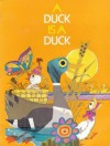 A Duck Is a Duck - Theodore Clymer