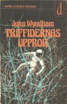 Triffidernas uppror - John Wyndham