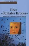 Über ' Schlafes Bruder'. Materialien zu Robert Schneiders Roman - Rainer Moritz