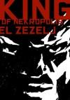 King of Nekrópolis - Danijel Žeželj