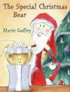 The Special Christmas Bear - Marie Godley