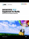 SAS/Access (R) 9.1.2 Supplement for MySQL - SAS Publishing, SAS Publishing