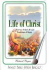 The Life of Christ - Richard Rogers