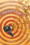 Harold's Eye - Michael Perry