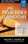 The Preacher's Commentary - Volume 23: Micah / Nahum / Habakkuk / Zephaniah / Haggai / Zechariah / Malachi: Micah / Nahum / Habakkuk / Zephaniah / Haggai / Zechariah / Malachi - Walter Kaiser