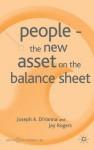People: The New Asset on the Balance Sheet - Joseph A. Divanna, Jay Rogers