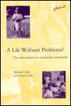 A Life Without Problems? - Michael Little, Siobhan Kelly