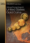 Collecting and Investing Strategies for United States Gold Coins - Jeff Ambio