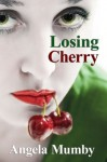 Losing Cherry - Angela Elliott